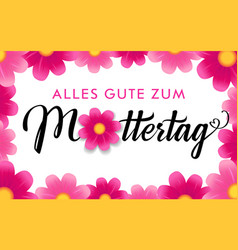 alles gute zum muttertag happy mothers day vector image
