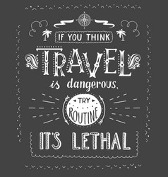 travel hand drawn for t-shirt vector image