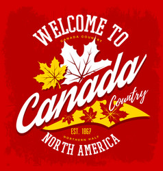 Canada country welcome sign with maple leaf vector