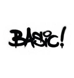 Graffiti basic word sprayed in black over white vector