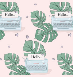 monstera leaves and typewrite pattern tropical vector image