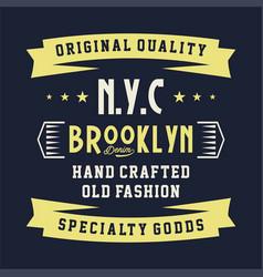 Original quality brooklyn vector