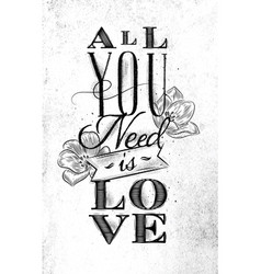 poster all you need is love vector image