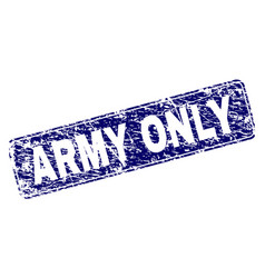 Scratched army only framed rounded rectangle stamp vector