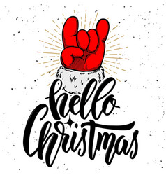 hello christmas santa claus hand with rock and vector image vector image