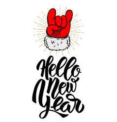 hello new year santa claus hand with rock and vector image