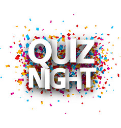 Quiz night sign with colorful confetti vector