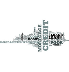 Z poor credit home mortgage loans text word cloud vector