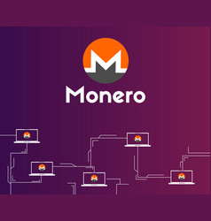 cryptocurrency monero networking background vector image