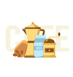 Coffee maker coffee mill and milk vector image vector image