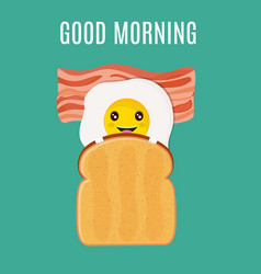 Good morning breakfast egg with toast and bacon vector