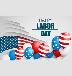 Happy labor day holiday banner with american flag vector