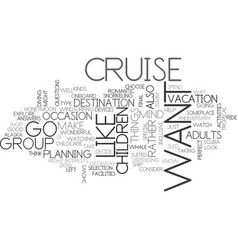 what cruise is right for you text word cloud vector image