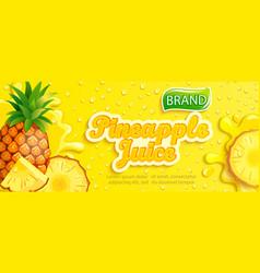 fresh pineapple juice banner vector image
