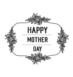 Happy mother day card flower background vector
