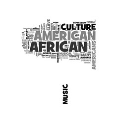 What currently defines african american culture vector