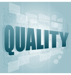 words quality on digital screen business concept vector image vector image
