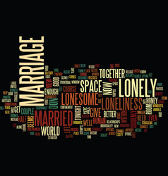 Are you married yet lonesome tonight text vector