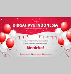 Celebration of indonesia independence day banner vector