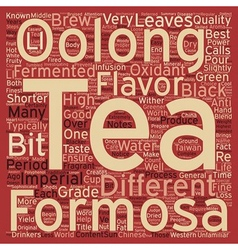 How Is Imperial Formosa Oolong Different From vector image vector image