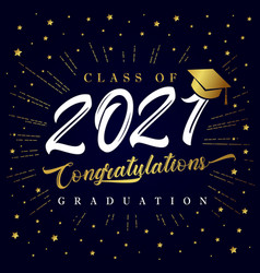 class 2021 graduation poster with golden star vector image