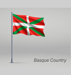 Waving flag basque country - region spain vector