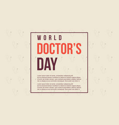 world doctor day style card vector image