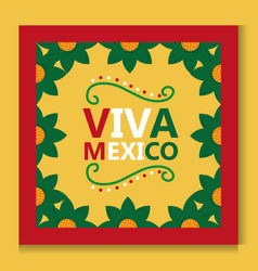 viva mexico poster frame flower decoration vector image