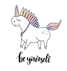 beautiful unicorn head and inscription be yourself vector image
