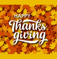 happy thanksgiving greeting handwritten lettering vector image