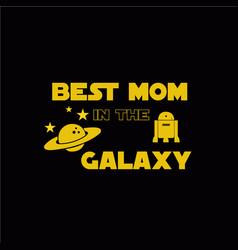 Mom in the galaxy vector