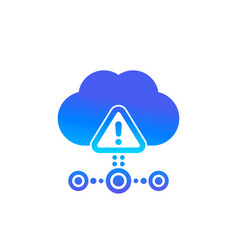 warning icon with cloud hosting error vector image