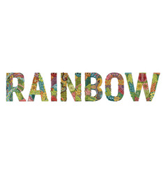 Word rainbow decorative zentangle object word vector