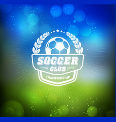 soccer football badge logo design template vector image