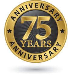 75 years anniversary gold label vector