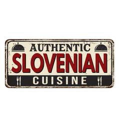 Authentic slovenian cuisine vintage rusty metal vector