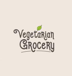 Vegetarian grocery word text typography design vector