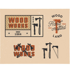 Vintage hand drawn woodworks tags logos and vector