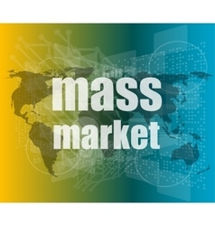 mass market words on digital touch screen vector image vector image