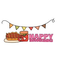 Happy Thanksgiving Day banner sign with a pie a vector