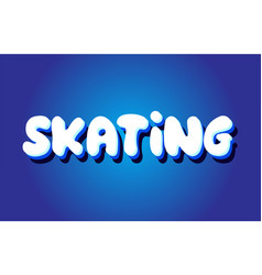 Skating text 3d blue white concept design logo vector