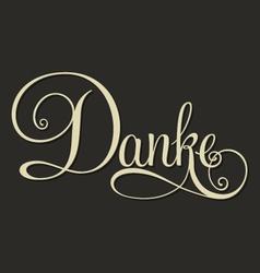 DANKE hand lettering monochrome vector