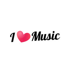 i love music lettering slogan with heart vector image
