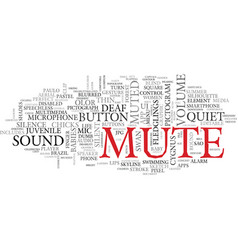 Mute word cloud concept vector
