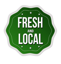 Fresh and local label or sticker vector