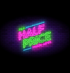 half price sale premium offer neon sign on the vector image