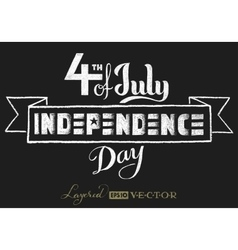 Independence day Chalk lettering vector image