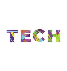 tech concept retro colorful word art vector image