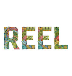 Word reel decorative zentangle object word reel vector