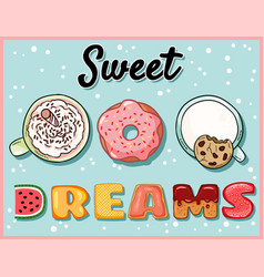 Sweet dreams cute funny postcard with cups of vector